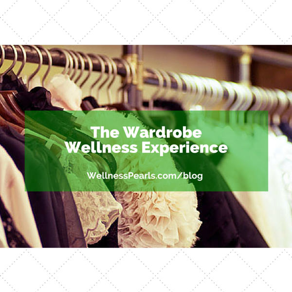 The Wardrobe Wellness Experience
