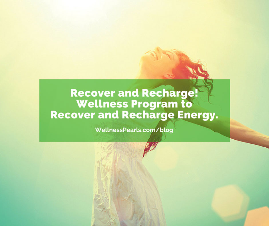 Recover and Recharge Energy.