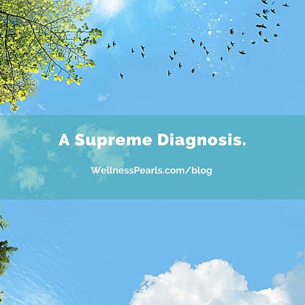 A Supreme Diagnosis.