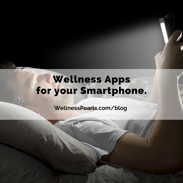 Wellness Apps for Your Smartphone.