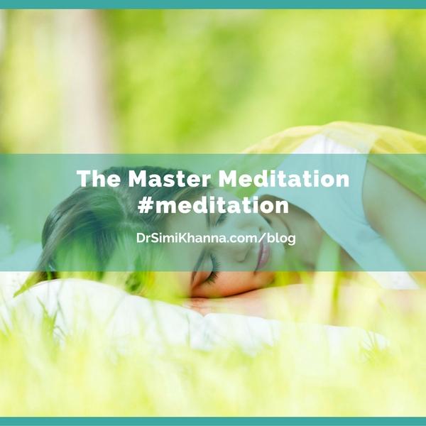 The Master Meditation.