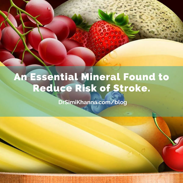 An Essential Mineral Found to Reduce Risk of Stroke.