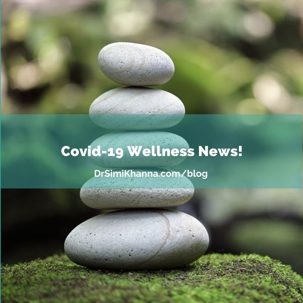Covid-19 Wellness News!